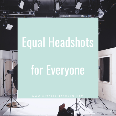 equal headshots for everyone blog post